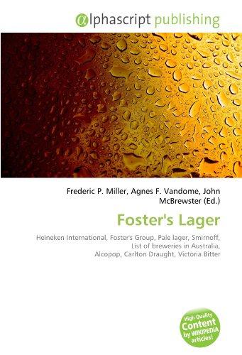fosters-lager-heineken-international-fosters-group-pale-lager-smirnoff-list-of-breweries-in-australi
