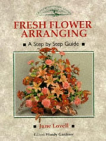 fresh-flower-arranging-a-step-by-step-guide-crowood-gardening-guides-by-wendy-gardiner-30-may-1994-p