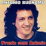 Pronto Sono Antonio