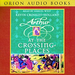 Arthur At the Crossing Places Audiobook