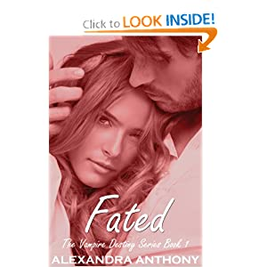 Fated (The Vampire Destiny Series Book 1)
