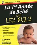 """Afficher """"La 1re année de bébé pour les nuls"""""""