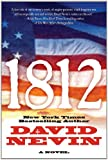 1812 (The American Story) (0765332019) by Nevin, David