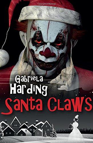Santa Claws: A Dark Tale of Christmas