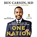 One Nation: What We Can All Do to Save America's Future (       UNABRIDGED) by Ben Carson, MD, Candy Carson Narrated by Prentice Onayemi