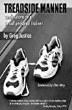 Treadside Manner: Confessions of a Serial Personal Trainer (Volume 1)