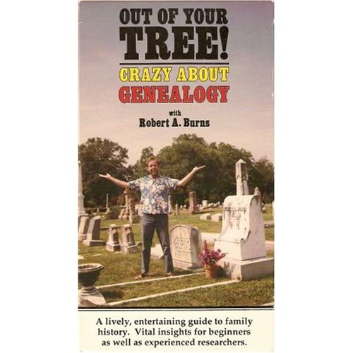 Out of Your Tree: Crazy About Genealogy