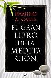 El gran libro de la meditaci�n