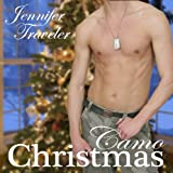 Camo Christmas ~ Jennifer Traveler
