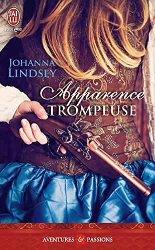 Johanna Lindsey - Apparence trompeuse (AVENTURES ET PA)