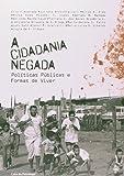 Cidadania Negada, A - 9788573965650