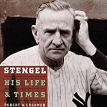 Stengel: His Life and Times Audiobook by Robert Creamer Narrated by Peter Coleman