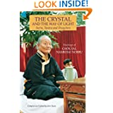 The Crystal And The Way Of Light: Sutra, Tantra And Dzogchen (Tibetan Buddhist Philosophy)