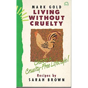 Living Without Cruelty - Mark Gold
