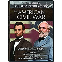 American Civil War: Images of the Civil War: The Paintings of Mort Kunstler -and- Gettysburg: The Last Full Measure