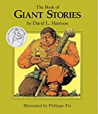 The Book of Giant Stories (1563977974) by Harrison, David L.