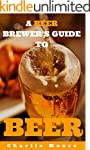 A Beer Brewer's Guide to Beer: Top 10...