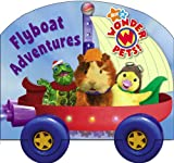 Flyboat Adventures [With Cardboard Wheels] (Wonder Pets!) Jennifer Oxley