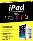 echange, troc Bob LEVITUS, Edward C. BAIG - iPad Air, mini Retina, mini & iPad 2 Pour les Nuls