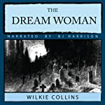 The Dream Woman | Wilkie Collins