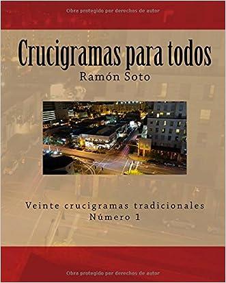 Crucigramas para todos: Veinte crucigramas tradicionales (Crucigramas para todos - Formato grande) (Volume 1) (Spanish Edition)