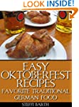 Easy Oktoberfest Recipes - Favorite T...