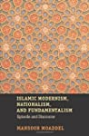 Islamic Modernism, Nationalism, and F...