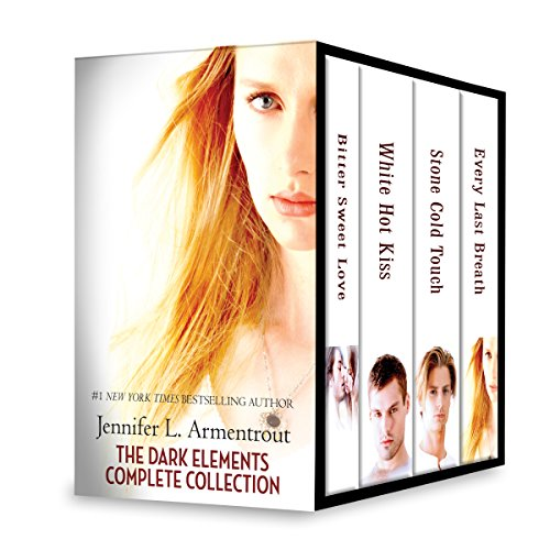 Jennifer L. Armentrout The Dark Elements Complete Collection: Bitter Sweet Love\White Hot Kiss\Stone Cold Touch\Every Last Breath (White Hot Kiss compare prices)