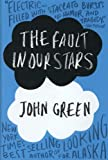 The Fault in Our Stars [Hardcover] [2012] First Edition Ed. John Green