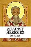 Against Heresies