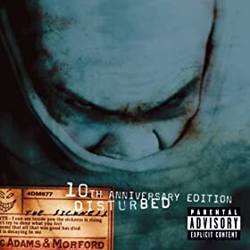 Down With The Sickness [Explicit]