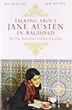 Bee Rowlatt Talking About Jane Austen in Baghdad: The True Story of an Unlikely Friendship