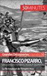 Francisco Pizarro, un conquistador �...