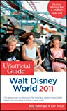 The Unofficial Guide Walt Disney World 2011 (Unofficial Guides)