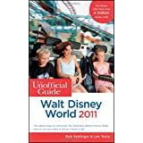 The Unofficial Guide to Walt Disney World 2011 (Unofficial Guides)by Bob Sehlinger