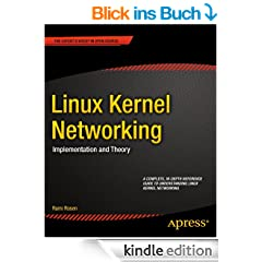 Linux Kernel Networking: Implementation and Theory