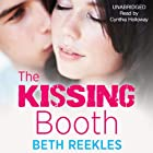 The Kissing Booth Audiobook by Beth Reekles Narrated by Cynthia Holloway