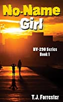 No-Name Girl (The NV-290 Zombie Series Book 1)
