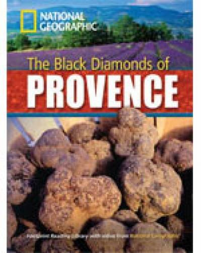 The black diamonds of Provence. Footprint reading library. 2200 headwords. Level B2. Con DVD-ROM
