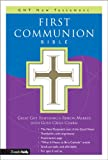 First Communion Bible: GNT New Testament (0310708311) by Zondervan