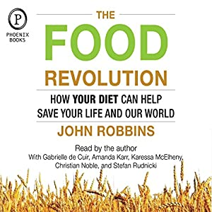 The Food Revolution Hörbuch
