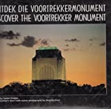 img - for Discover the Voortrekker Monument book / textbook / text book