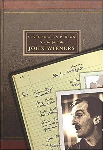 Stars Seen in Person: Selected Journals of John Wieners