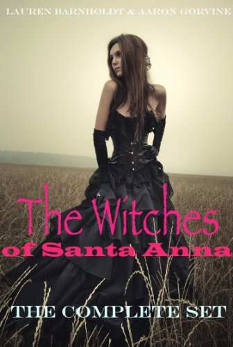 The Witches Of Santa Anna (Books 1-7) (DISCOUNTED)