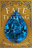 img - for The Fate of the Tearling: A Novel (Queen of the Tearling, The) book / textbook / text book
