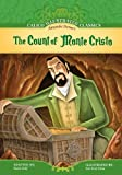 img - for The Count of Monte Cristo (Calico Illustrated Classics Set 2) book / textbook / text book