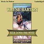 Ride Down the Wind   Wayne Barton