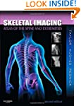Skeletal Imaging: Atlas of the Spine...