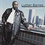 Songtexte von Luther Barnes - Come Fly With Me