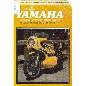 Yamaha service-repair handbook: 250-400cc 2-stroke twins, 1965-1977 Clymer Publications